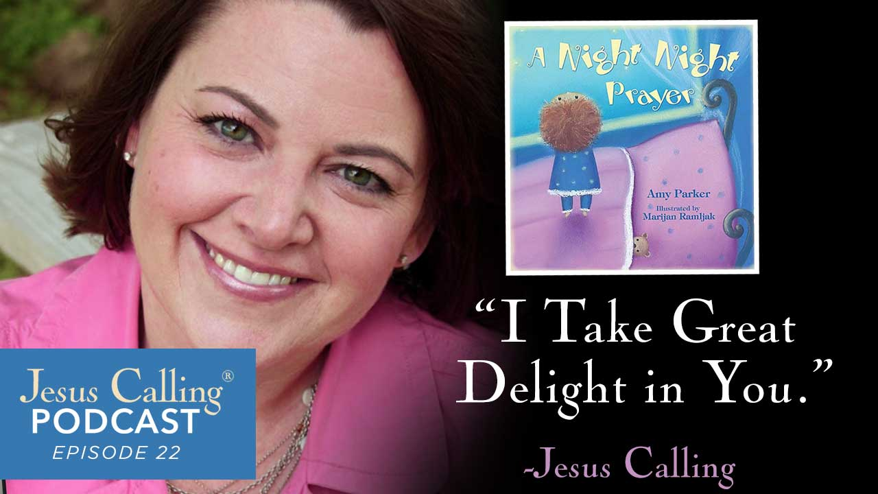 Image for Jesus Calling's 22nd podcast.