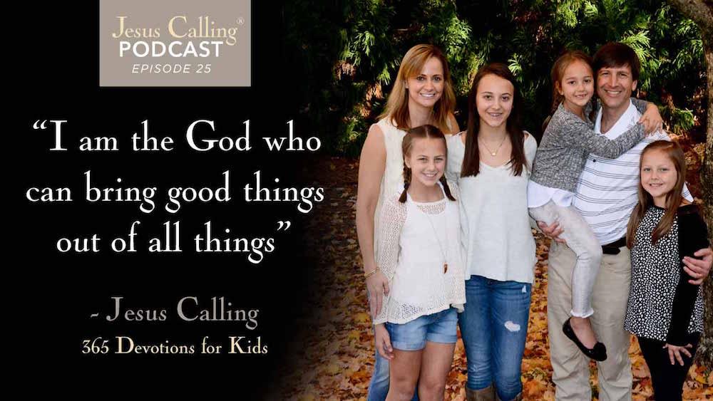 Jesus Calling Podcast Episode 25 with Kari Kampakis.