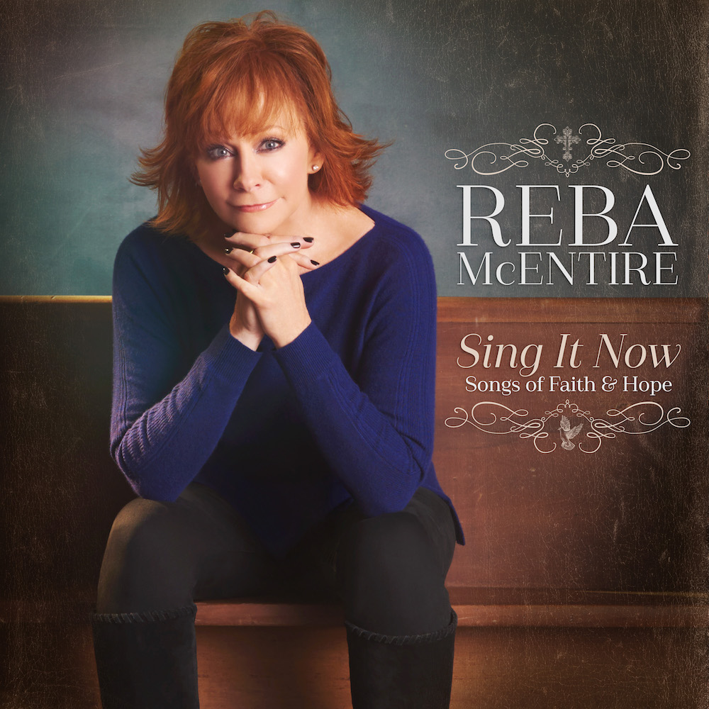 """Sing It Now; Songs of Faith and Hope"" is the latest album by Reba McEntire."