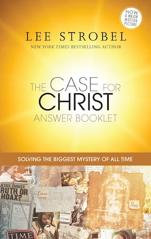 Cover to 'The Case For Christ Answer Booklet'
