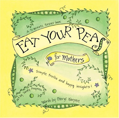 The cover of Eat Your Peas for Mothers.