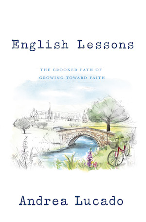 The cover of English Lessons: The Cooked Path of Growing Towards Faith by Andrea Lucado.
