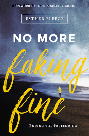Esther Fleece's book, No More Faking Fine.