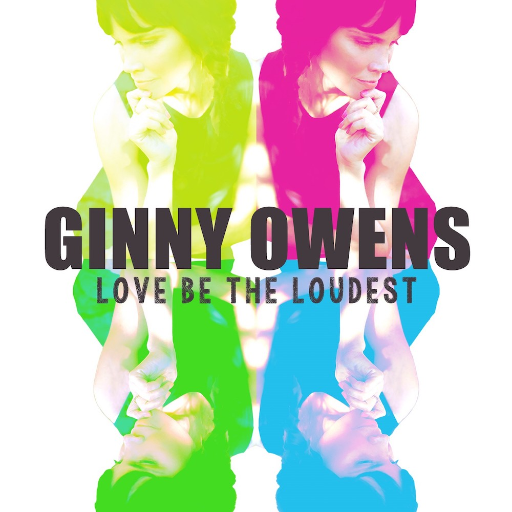 Ginny Owens' album, Love Be The Loudest