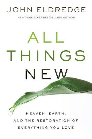 Bradley Walker's book, All Things New.