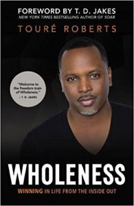 Toure Roberts Wholeness book cover