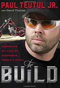 Paul Teutul Jr book cover: The Build