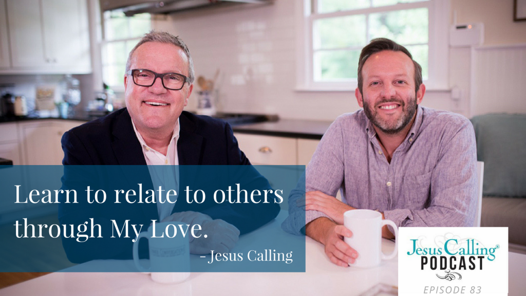 Dinner Conversations with Mark Lowry and Andrew Greer join Jesus Calling Podcast