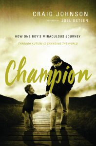 Craig Johnson's CHAMPION book _How One Boy's Miraculous Journey