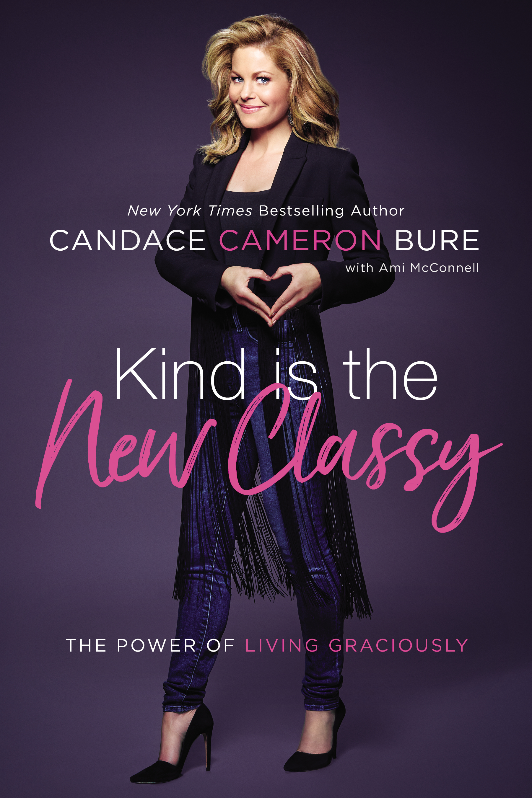 Candace Cameron Bure - Kinds is the New Classy book cover