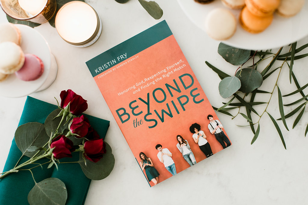 Kristin Fry's new book: Beyond the Swipe: Honoring God, Respecting Yourself, and Finding the Right Match