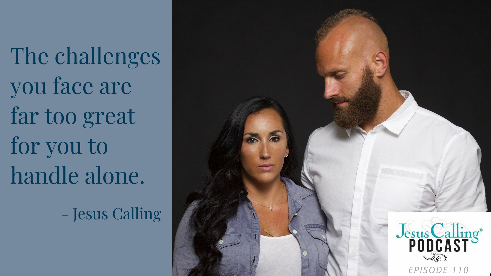 Mark and Danielle Herzlich as featured on the Jesus Calling podcast