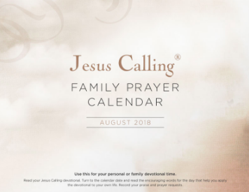 Jesus Calling Family Prayer Calendar - August 2018