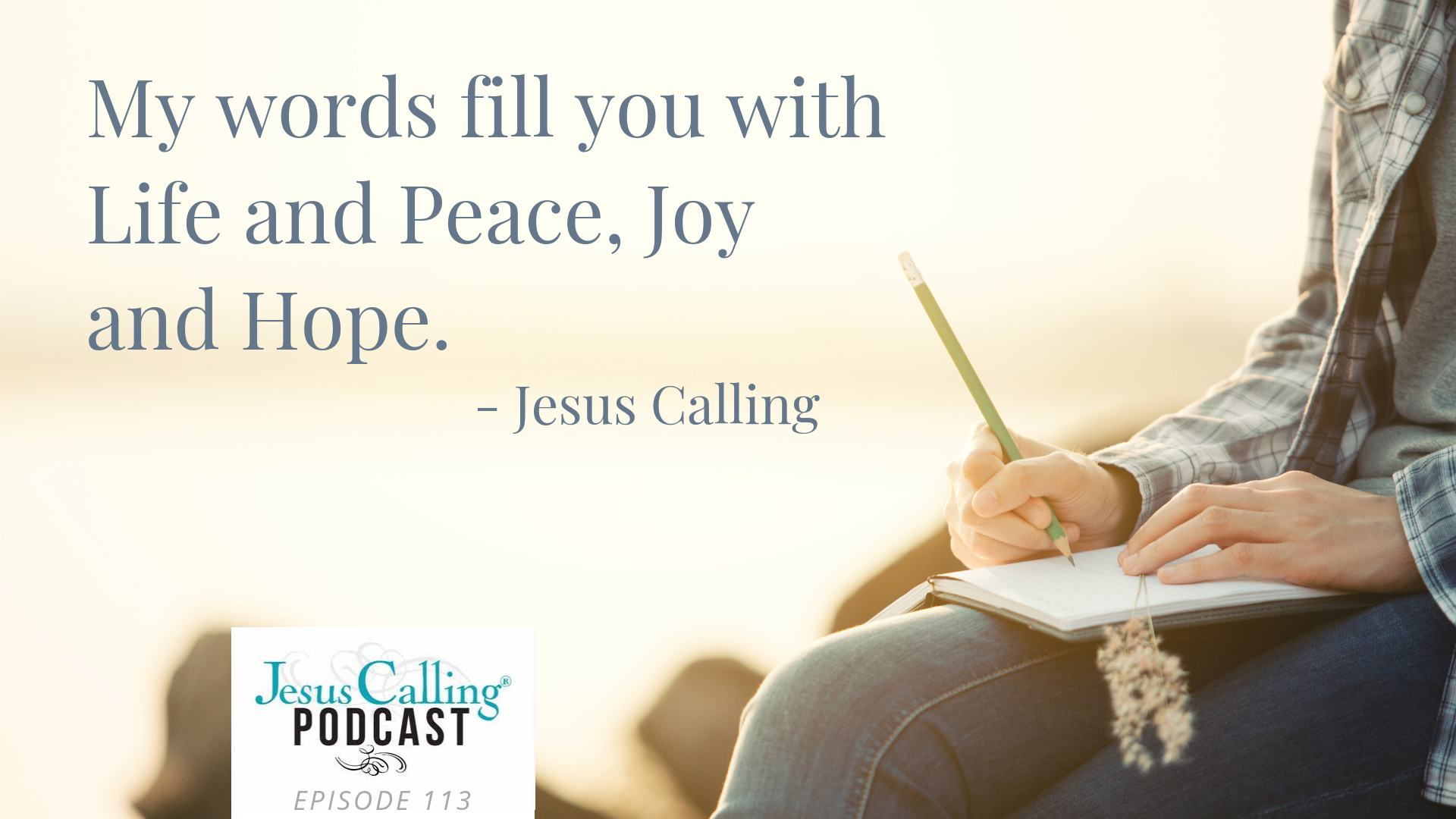 Jesus Calling podcast episode #113 featuring Country Music's RAELYNN and Christian fiction author, Kristy Cambron
