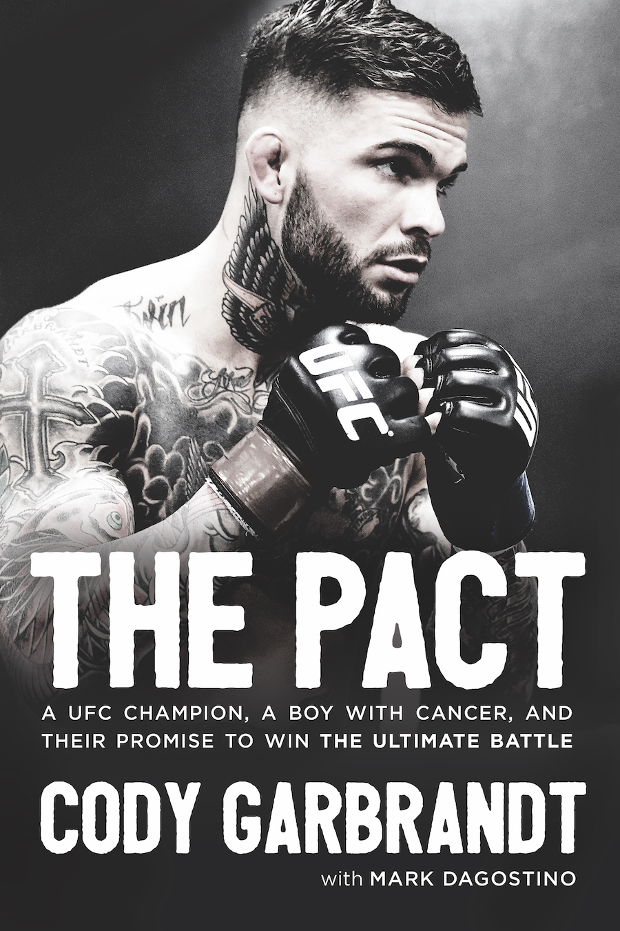 The Pact book by Cody Garbrandt with Mark Dagostino