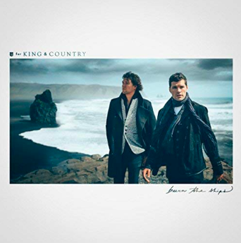 For King & Country - Burn the Ships album cover