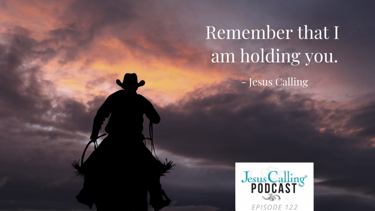 Jesus Calling Podcast Eps 122 Thumbnail w_ quote