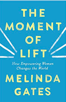 Melinda Gates book, the Moment of Life
