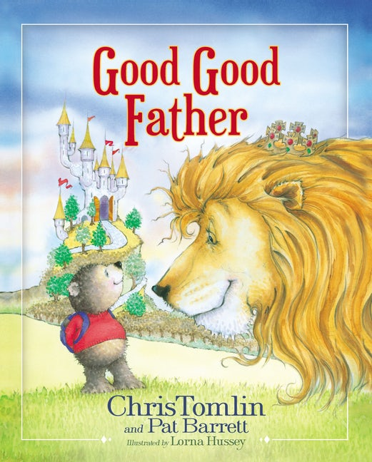 Chris Tomlin book, Good, Good Father