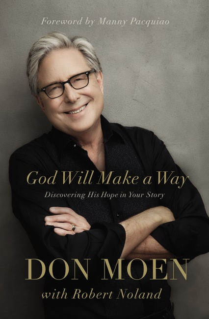 Jesus Calling podcast recently featured Don Moen who shared the reason why he wrote his latest book, God Will Make a Way: Discovering His Hope in Your Story